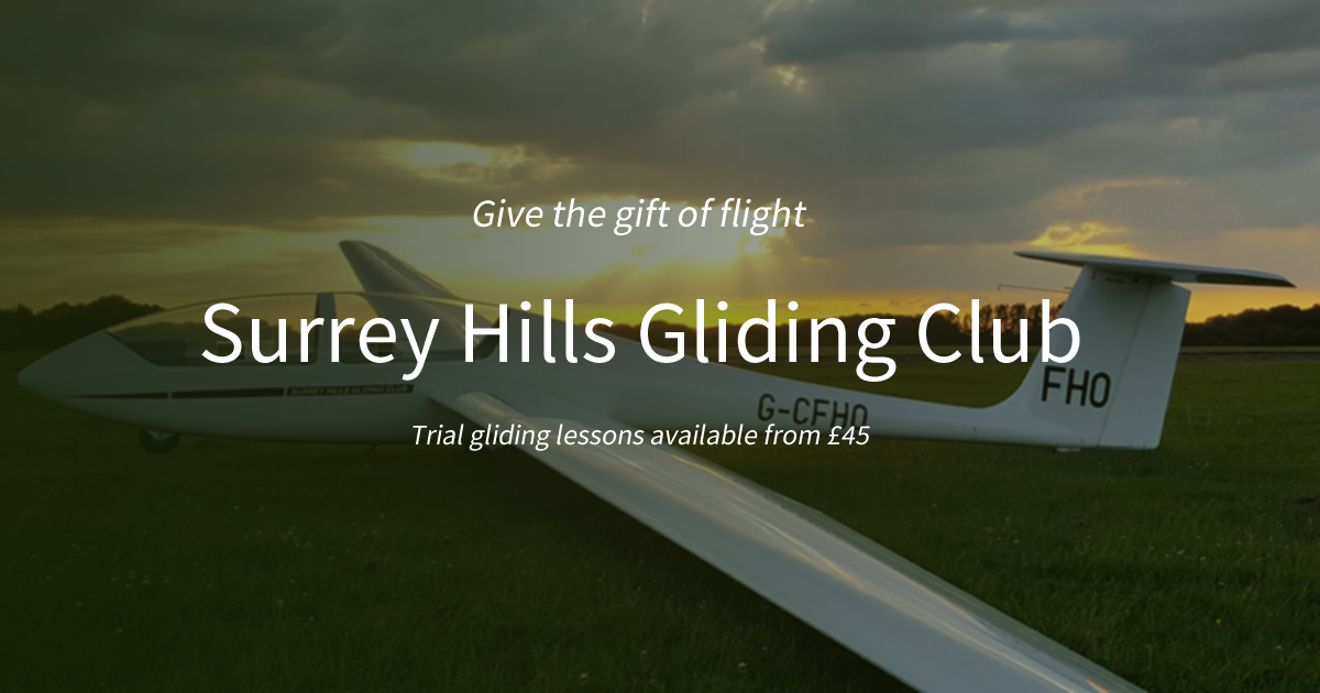 Surrey Hills Gliding Club - Learn to fly in London or buy a